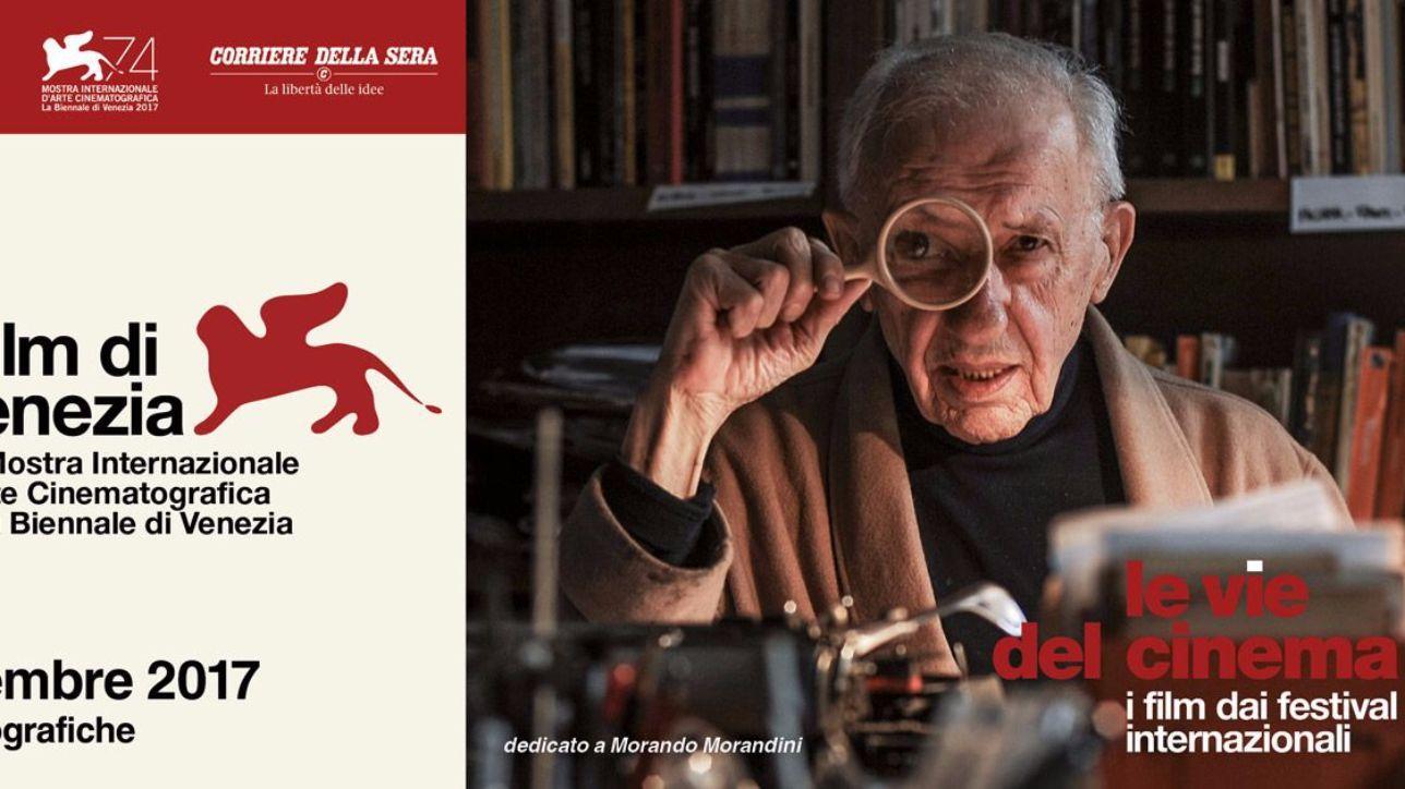 Le vie del cinema porta i film di venezia 74 a milano - Cinema porta venezia milano ...