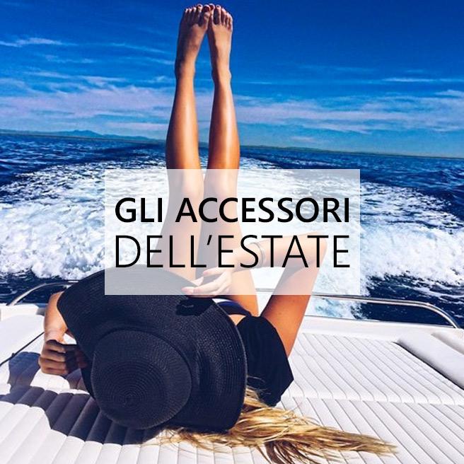 Moda: gli accessori irrinunciabili per l'estate