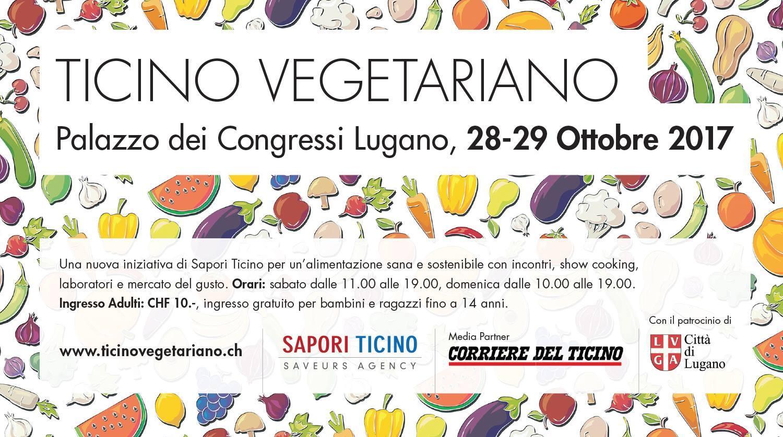 Ticino Vegetariano 2017: la Svizzera italiana ospita la cultura veg