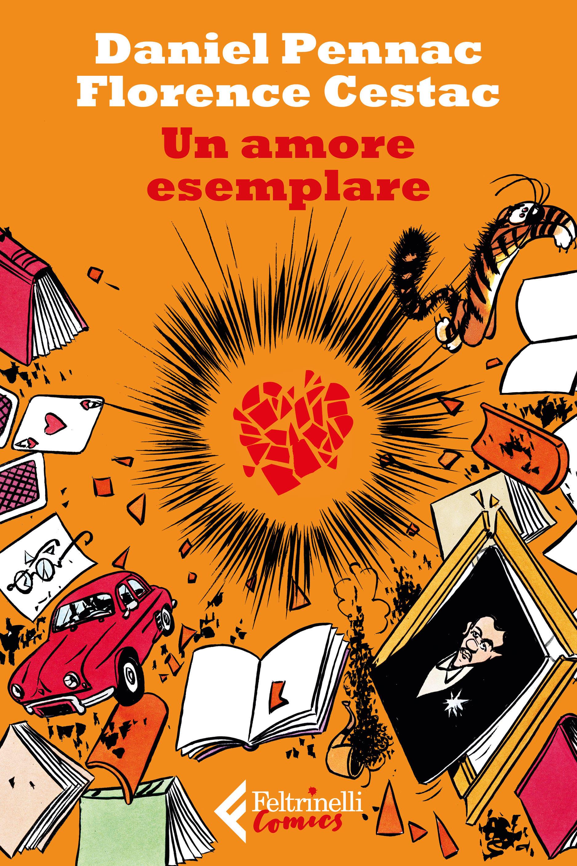 """""""Un amore esemplare"""", la graphic novel di Daniel Pennac e Florence Cestac"""
