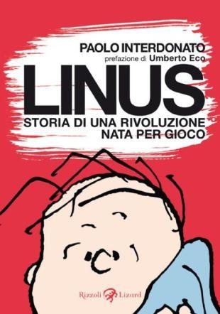 """""""Linus"""" nasceva 50 anni fa, un libro gli rende omaggio"""