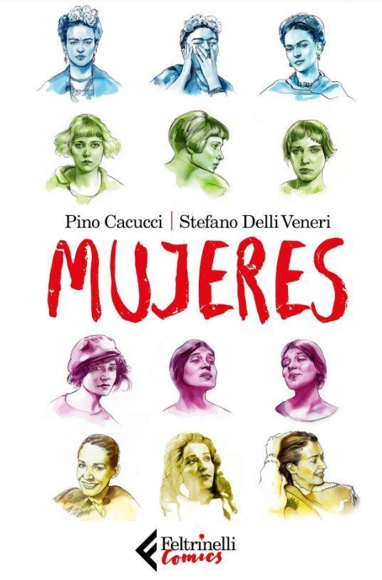 Mujeres : la graphic novel di Pino Cacucci e Stefano Delli Veneri