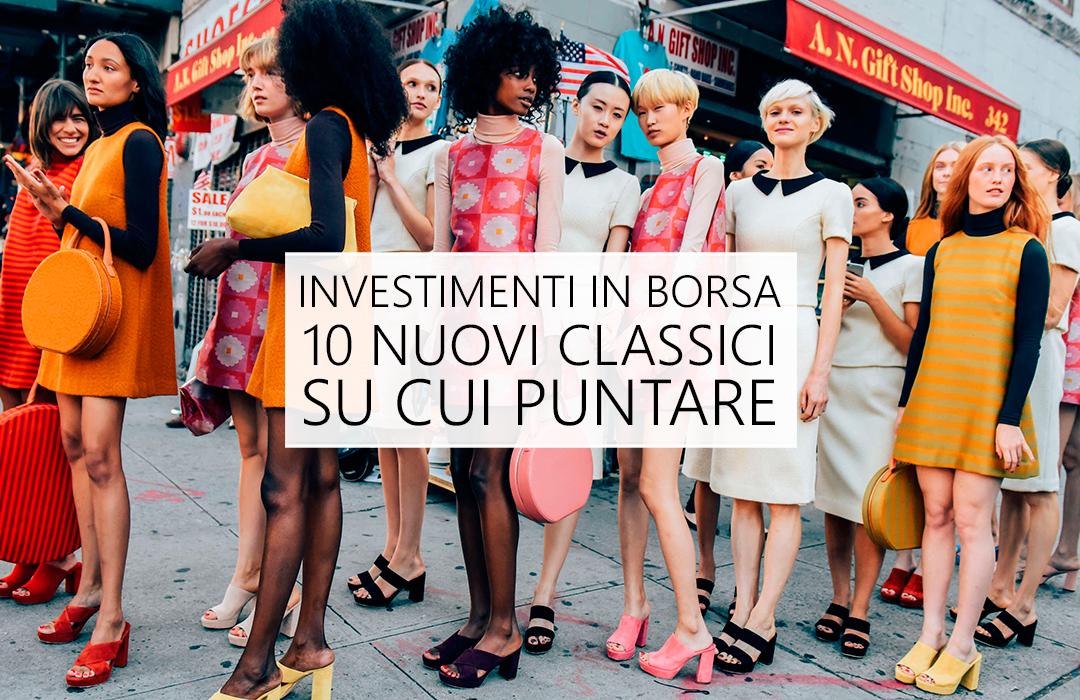 Moda: investire in… borsa