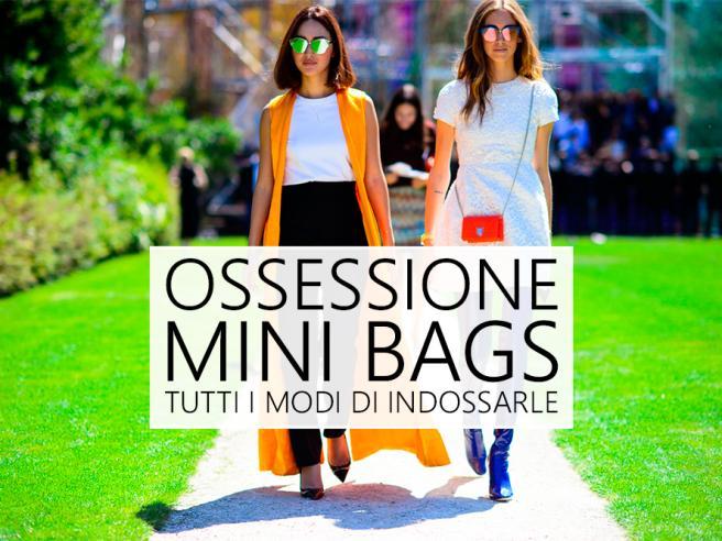 Piccoli piaceri: una mania per le mini bags