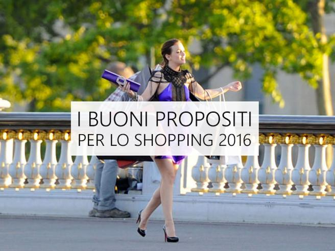 Moda 2016: buoni propositi per lo shopping