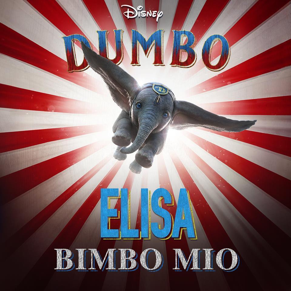 Dumbo , Elisa canterà la versione italiana di  Bimbo Mio