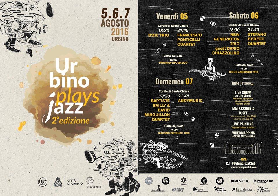 Urbino Plays Jazz 2016, agosto a ritmo di musica