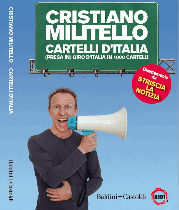 Cartelli d Italia , i più divertenti scelti da Cristiano MIlitello