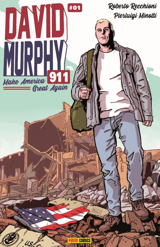 David Murphy 911. Make America great again: torna la miniserie a fumetti su un vigile del fuoco sempre fuori dall ordinario