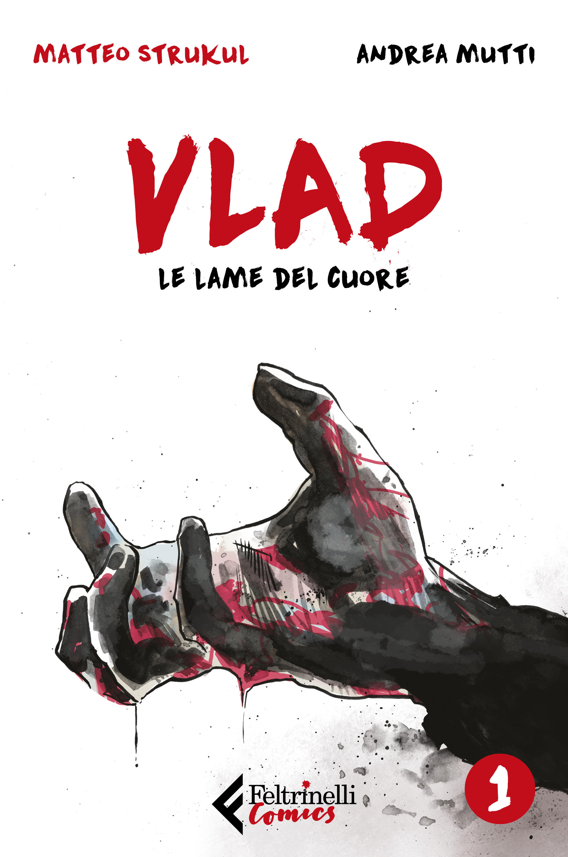 Le tavole di  Vlad. Le lame del cuore