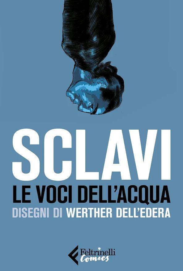 La voce dell acqua , la graphic novel di Tiziano Sclavi